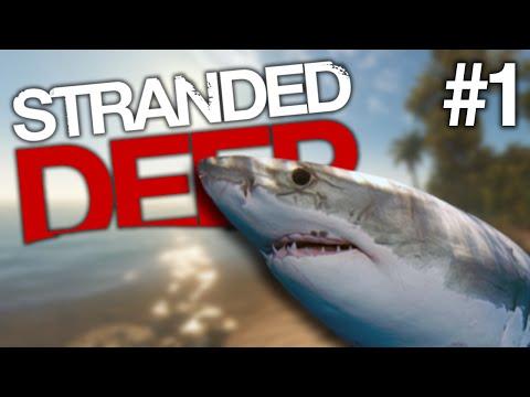 Stranded Deep - Part 1    JEFFREY THE SHARK!