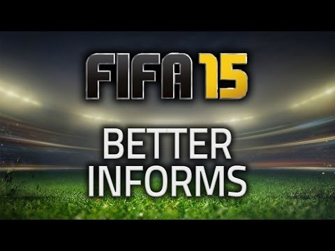 FIFA 15 - IMPROVING INFORMS - FIFA 15 ULTIMATE TEAM