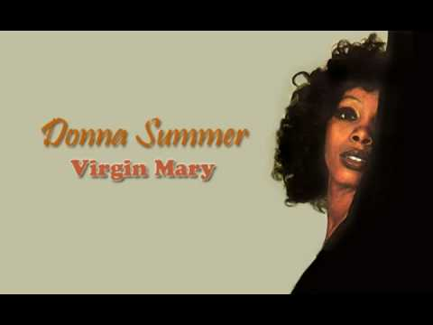 Donna Summer - Virgin Mary