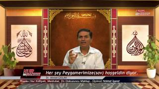 """Dr. Ahmet ÇOLAK - Her şey  Peygamberimize """"Hoşgeldin"""" diyor"""