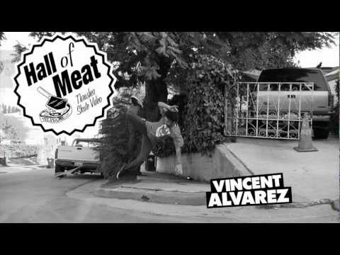 Hall Of Meat: Vincent Alvarez