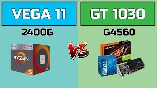 RX VEGA 11 (R5 2400G) vs GT 1030 (G4560) - COMPARISON
