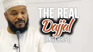 The Real Dajjal (Antichrist) - Dr.Bilal Philips