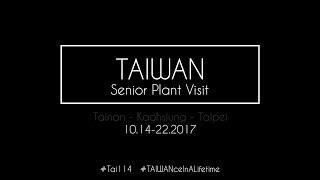 Taiwan - Tainan, Kaohsiung, Taipei (SME/MEM Plant Visit)(2017) - #MehExplores Travel Video