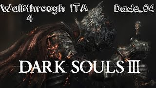 Dark Souls 3 - Gameplay ITA - Walkthrough 4: Chiave della tomba - Incontro con Siegward di Catarina