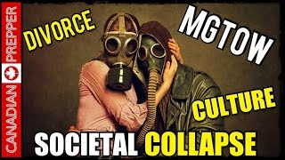 Societal Collapse, MGTOW, Consumer Culture, Infantile Society