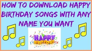 How To Download Happy Birthday Song With Any Name