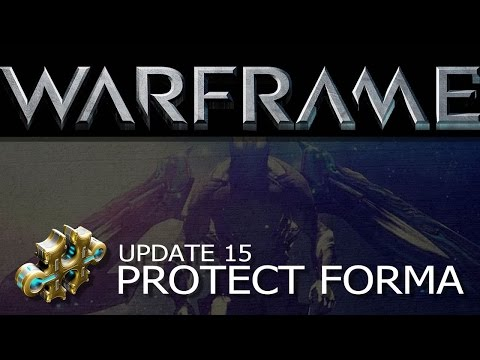 Warframe u15 - How to Protect Forma Builds