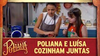 Poliana e Luísa cozinham juntas | As Aventuras de Poliana