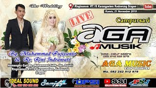 Live Wedding Pujiyanto & Rini || AGA MUSIC || IDEAL SOUND || Ringinanom Rt.19 Karangpelem 21/11/2019