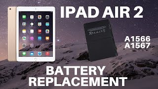 🔋🛠️🍏iPad Air 2 - Battery Replacement (A1566 and A1567)