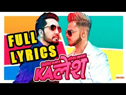KALESH lyrics || Millind Gaba || DirectorGifty || New Hindi Songs 2018