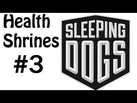 Sleeping Dogs Collectible Walkthrough- Health Shrines - Central (1/2)
