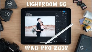 iPad Pro 2018 Editing in Lightroom CC