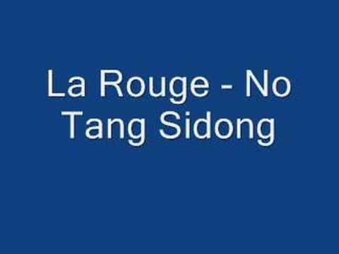 La Rouge - No Tang Sidong (sranan poku)