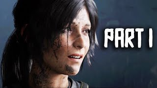 Shadow of the Tomb Raider Gameplay Walkthrough Part 1 - Intro/Mission 1 - FULL GAME, 1+ HOUR!