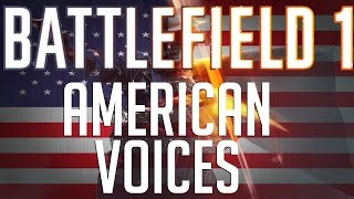 Battlefield 1 American Self Voices + Unused Content