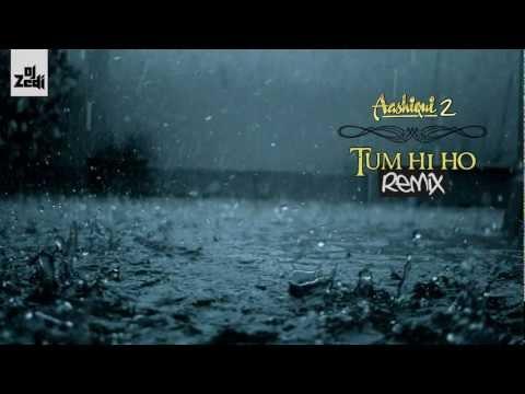 Tum Hi Ho Remix - Aashiqui 2 - 2013 - DJ Zedi