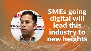 SMEs going digital will lead this