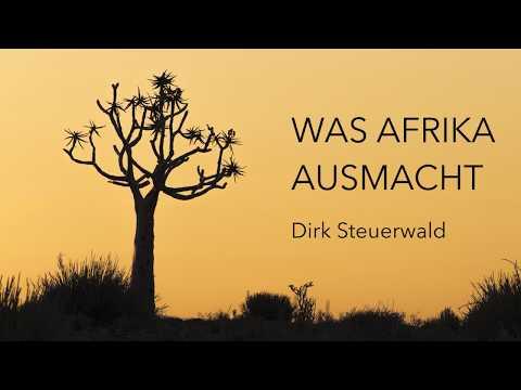 Was Afrika ausmacht - Trailer zur Live-Multivision von Dirk Steuerwald