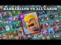 BARBARIANS VS ALL CARDS IN CLASH ROYALE | BARBARIANS 1 ON 1 GAMEPLAY