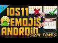 How To Get iOS 11 Emojis On Android 2018 with SKIN TONES (FULL TUTORIAL)! MP3
