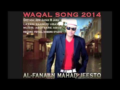 MAHAD JEESTO HEES CUSUB ( WAQAL ) NEW SONG 2014
