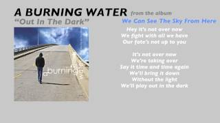 Watch A Burning Water Out In The Dark video