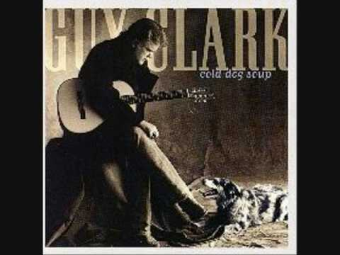 Guy Clark - Be Gone Forever