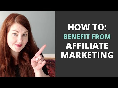 How You can Benefit from Affiliate Marketing with Your Online Business