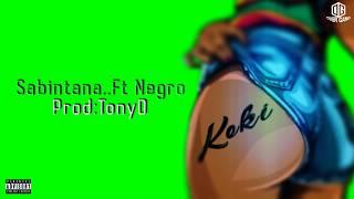 Sabintana - Keki ft. Negro (Tyga -Test) REMIX(Official Audio)
