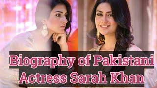 Biography of Pakistani Actress Sarah Khan