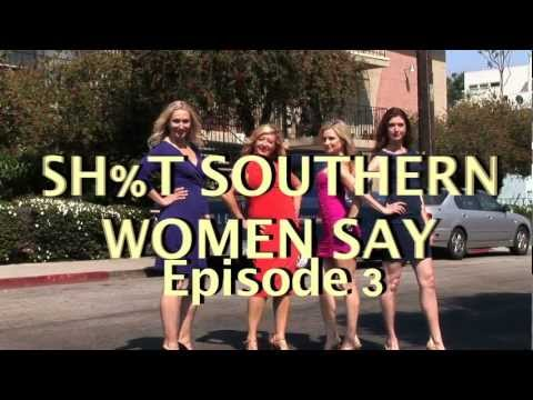 Sh%t Southern Women Say, Episode 3 video