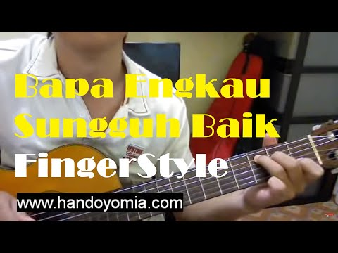 Bapa Engkau Sungguh Baik - Lagu Rohani - Fingerstyle Guitar Solo video