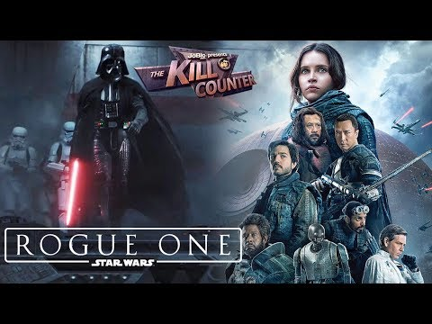 ROGUE ONE: A STAR WARS STORY - The Kill Counter (2016) Felicity Jones, Gareth Edwards