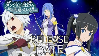 Danmachi Arrow Of The Orion Movie Release Date