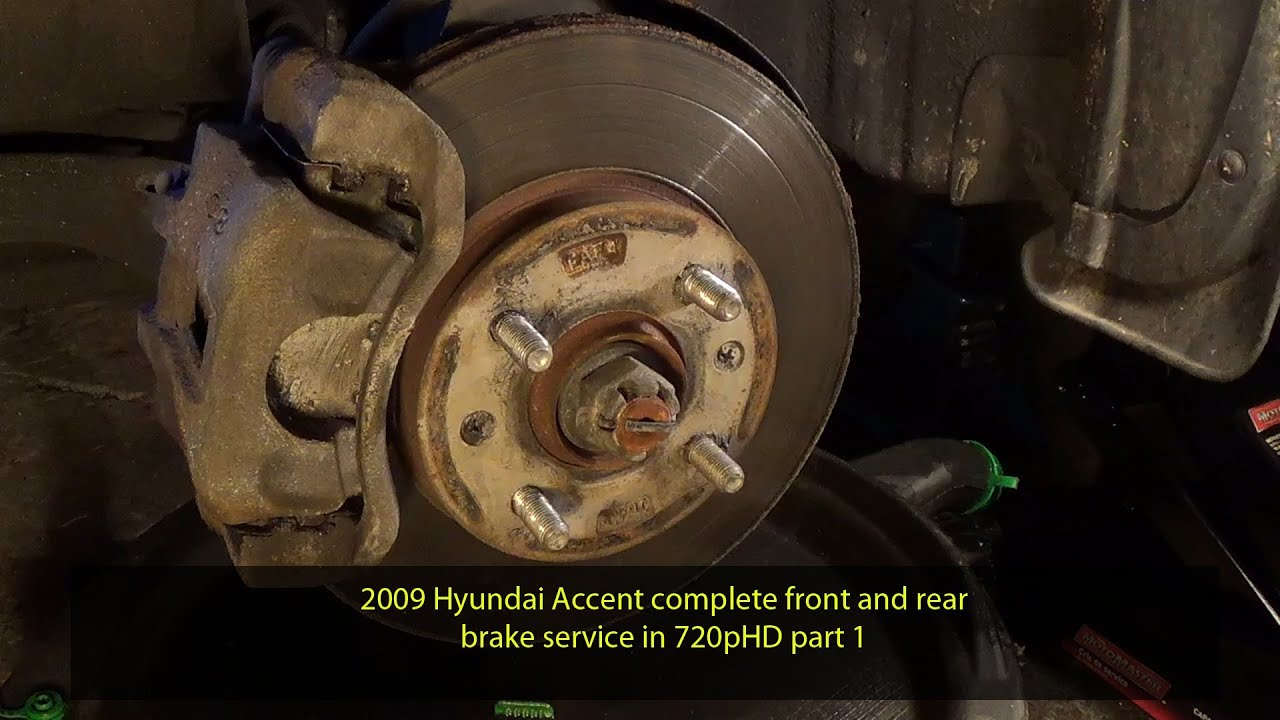 2009 Hyundai Accent Complete Front And Rear Brake Service