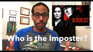 The Blacklist   Who is the Imposter?   Theory