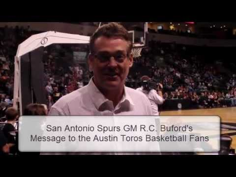 Spurs GM R.C. Buford's Message to Austin Toros' Fans