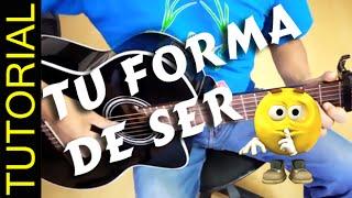 Como tocar TU FORMA DE SER de Autenticos Decadentes en Guitarra