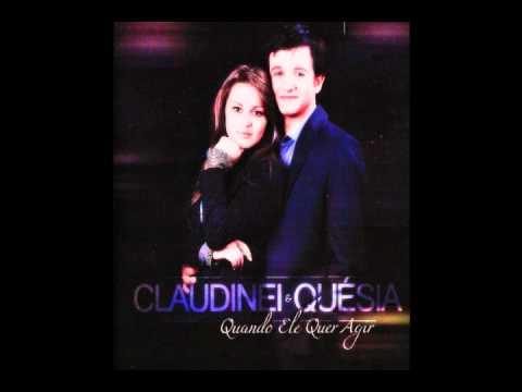 Claudinei e Quesia - Quando Ele Quer Agir - Playback