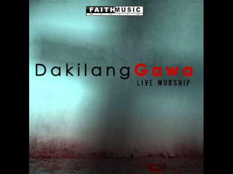 Faith Music Manila - Dakilang Gawa