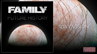 FAMILY - Day Vision (audio)