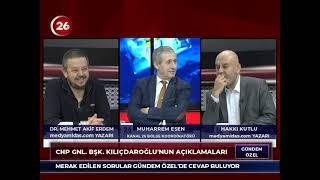 Gündem Özel | Hakkı Kutlu - Mehmet Akif Erdem