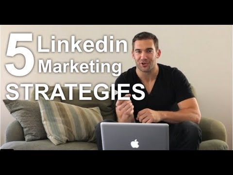 LinkedIn Marketing: 5 Steps to Growing Your Business on LinkedIn