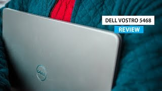 Dell Vostro 5468 Business Laptop Review!