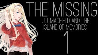 『RSS』The Missing: J.J. Macfield and the Island of Memories (Part 01)