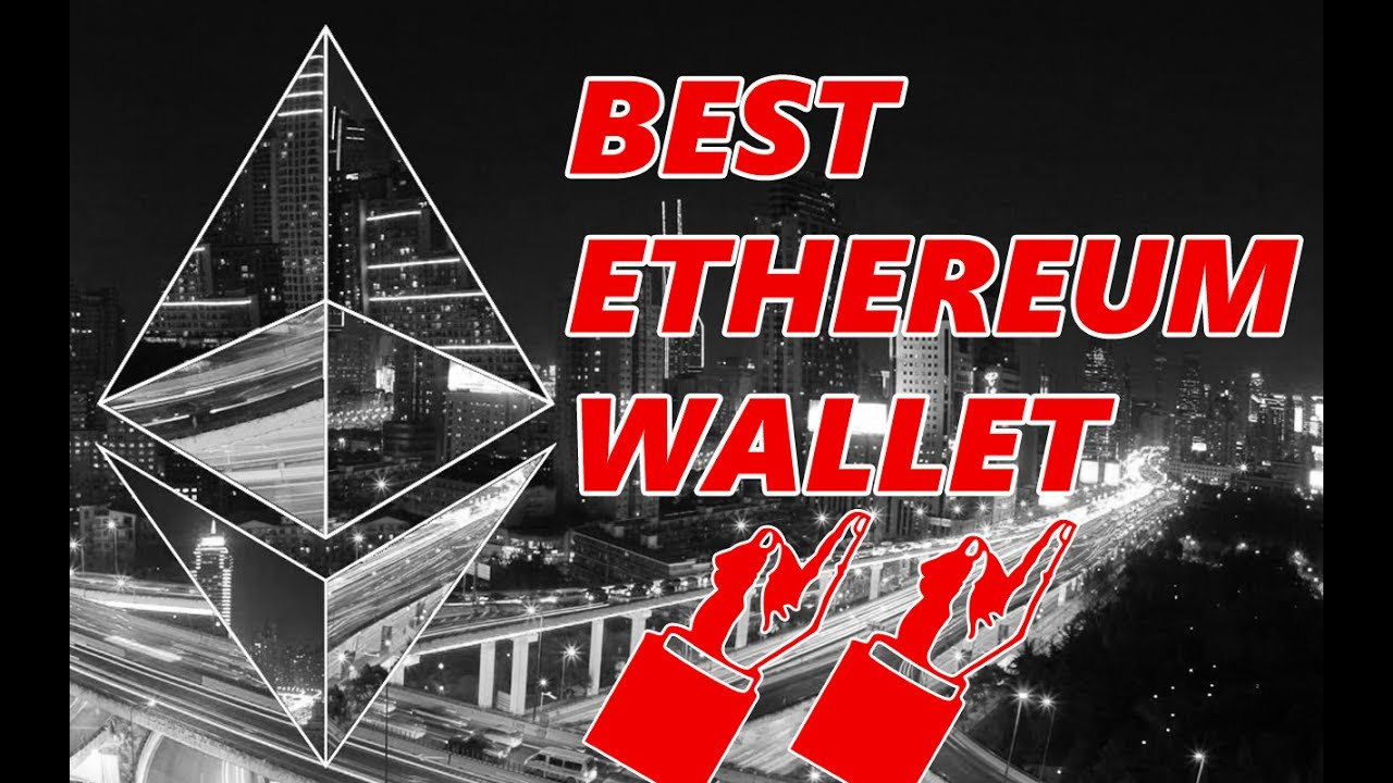 Best wallet ethereum