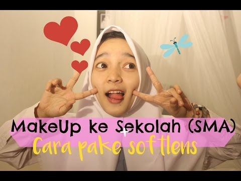 BACK TO SCHOOL : Makeup For teens + CARA PAKAI SOFTLENS  (In Bahasa Indonesia)