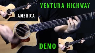 "how to play ""Ventura Highway"" on guitar by America 